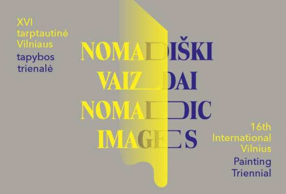 The International Exhibition of Contemporary Painting of the 16th Vilnius Painting Triennial 'Nomadi