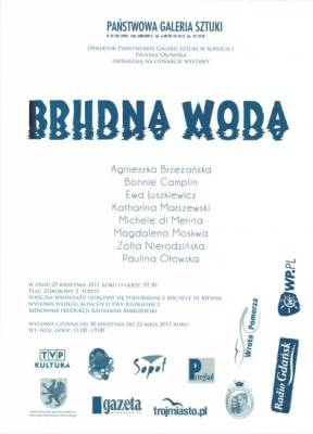 Brudna woda / Dirty water, exhibition poster, The State Art Gallery in Sopot, 2011